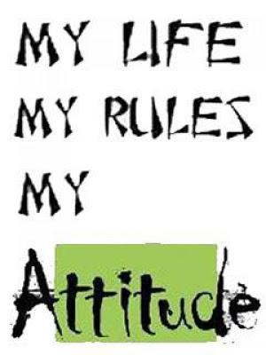 My-Life-My-Rules-My-Attitude